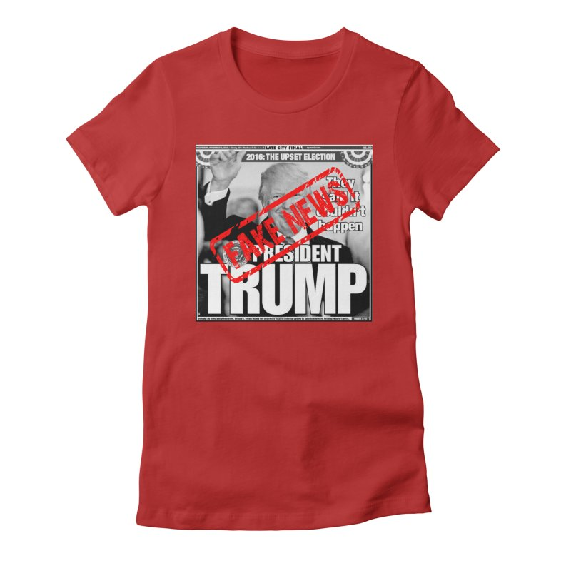If Only It Was 'FAKE NEWS' Women's Fitted T-Shirt by Paparaw's T-Shirt Design