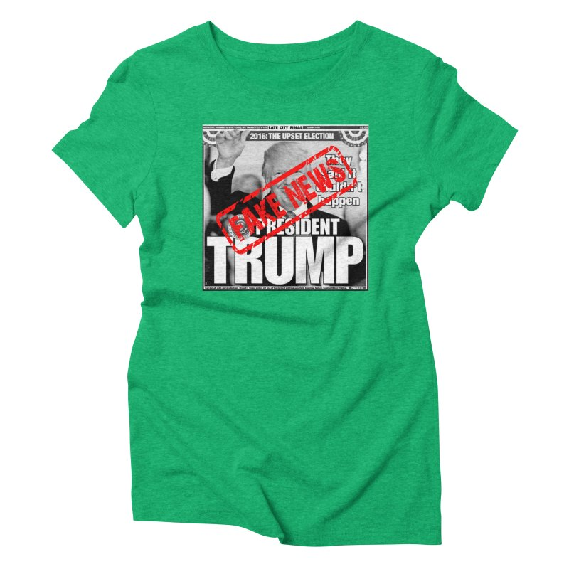If Only It Was 'FAKE NEWS' Women's Triblend T-Shirt by Paparaw's T-Shirt Design