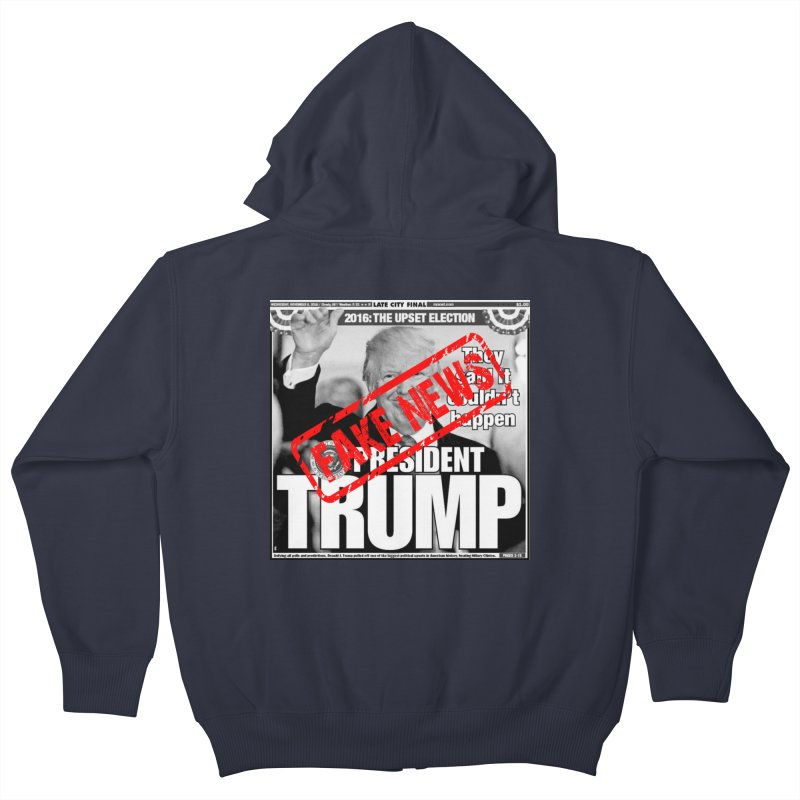 If Only It Was 'FAKE NEWS' Kids Zip-Up Hoody by Paparaw's T-Shirt Design