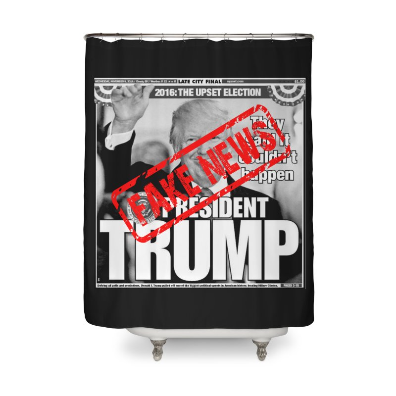 If Only It Was 'FAKE NEWS' Home Shower Curtain by Paparaw's T-Shirt Design
