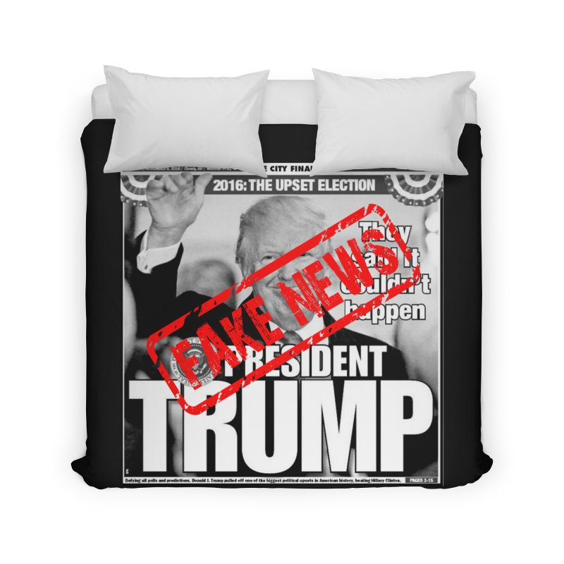 If Only It Was 'FAKE NEWS' Home Duvet by Paparaw's T-Shirt Design