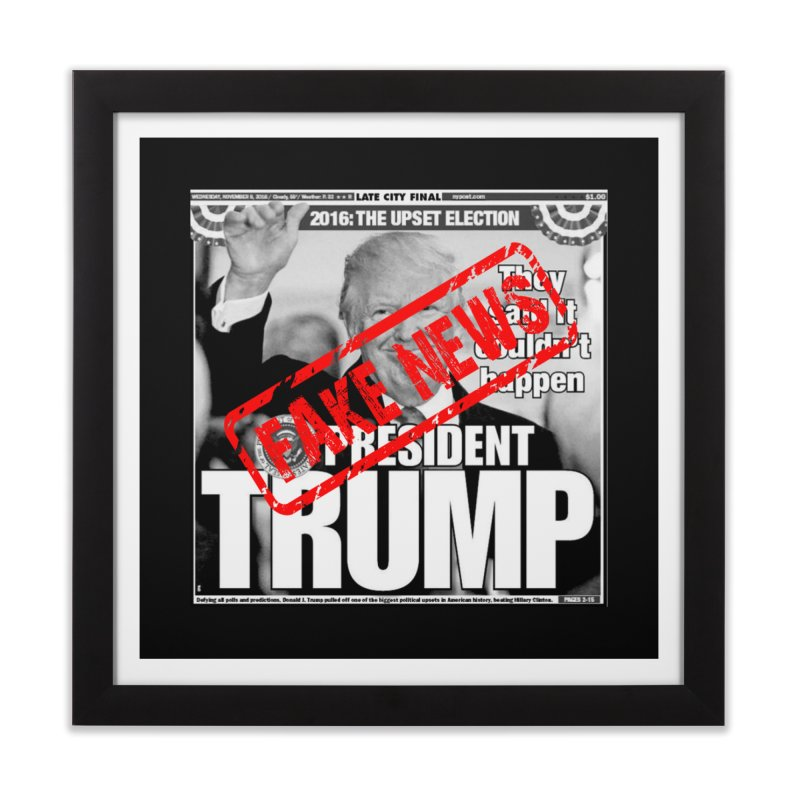 If Only It Was 'FAKE NEWS' Home Framed Fine Art Print by Paparaw's T-Shirt Design