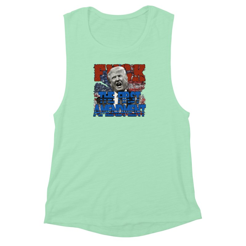 F##K THE FIRST AMENDMENT Women's Muscle Tank by Paparaw's T-Shirt Design