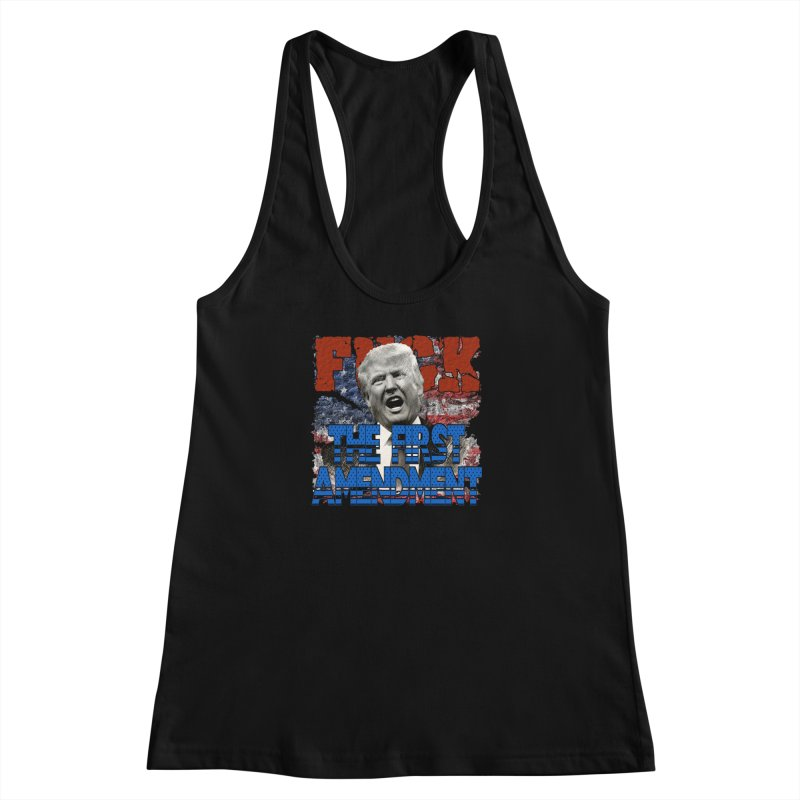F##K THE FIRST AMENDMENT Women's Racerback Tank by Paparaw's T-Shirt Design