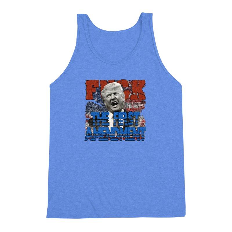 F##K THE FIRST AMENDMENT Men's Triblend Tank by Paparaw's T-Shirt Design