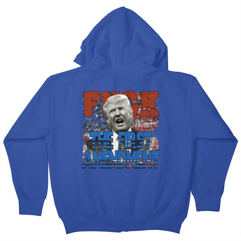 F##K THE FIRST AMENDMENT Kids Zip-Up Hoody by Paparaw's T-Shirt Design