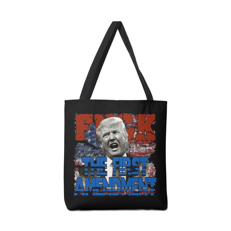 F##K THE FIRST AMENDMENT Accessories Bag by Paparaw's T-Shirt Design
