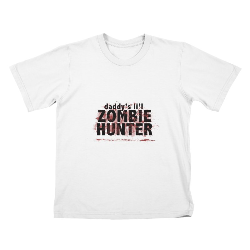 Daddy's L'il Zombie Hunter Kids T-Shirt by papawieler's Artist Shop