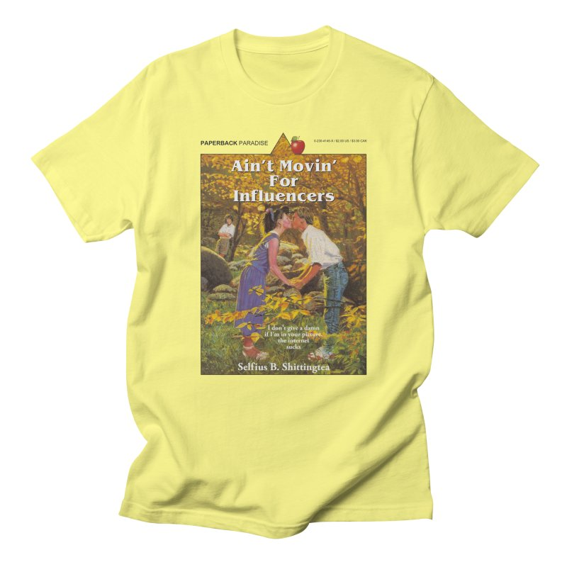 AIN'T MOVIN' Men's T-Shirt by Paperback Paradise
