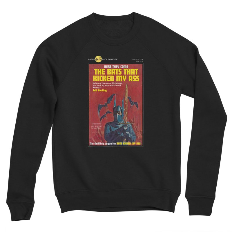 THE BATS THAT KICKED MY ASS Men's Sweatshirt by Paperback Paradise