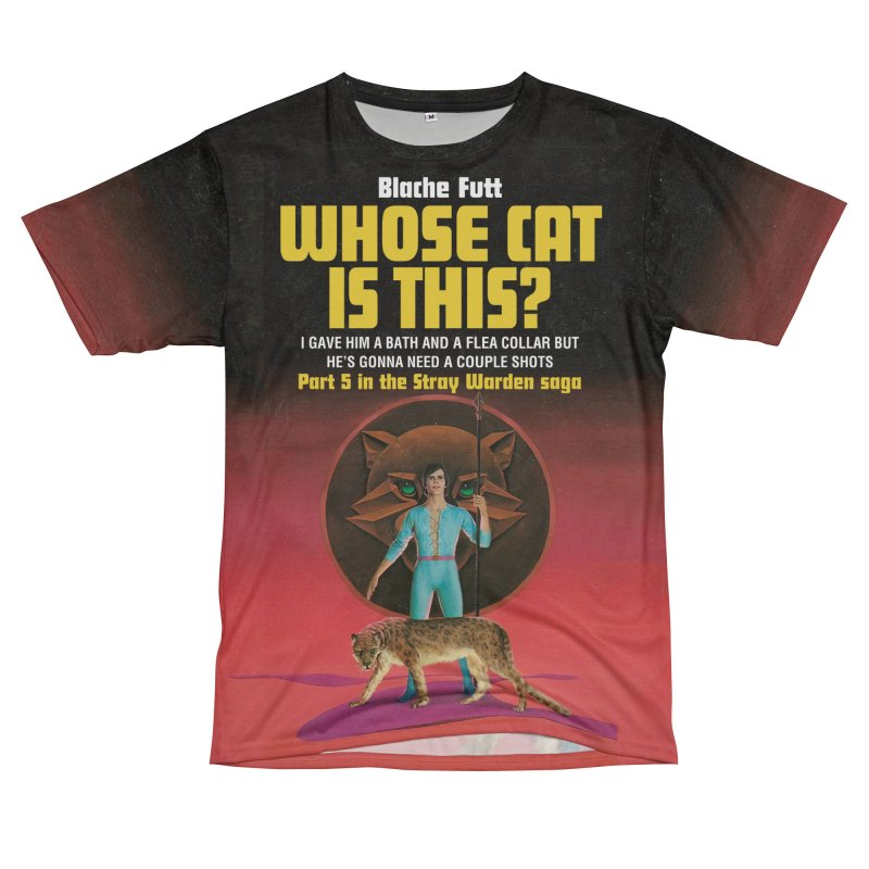 WHOSE CAT IS THIS? in Women's Unisex T-Shirt Cut & Sew by Paperback Paradise