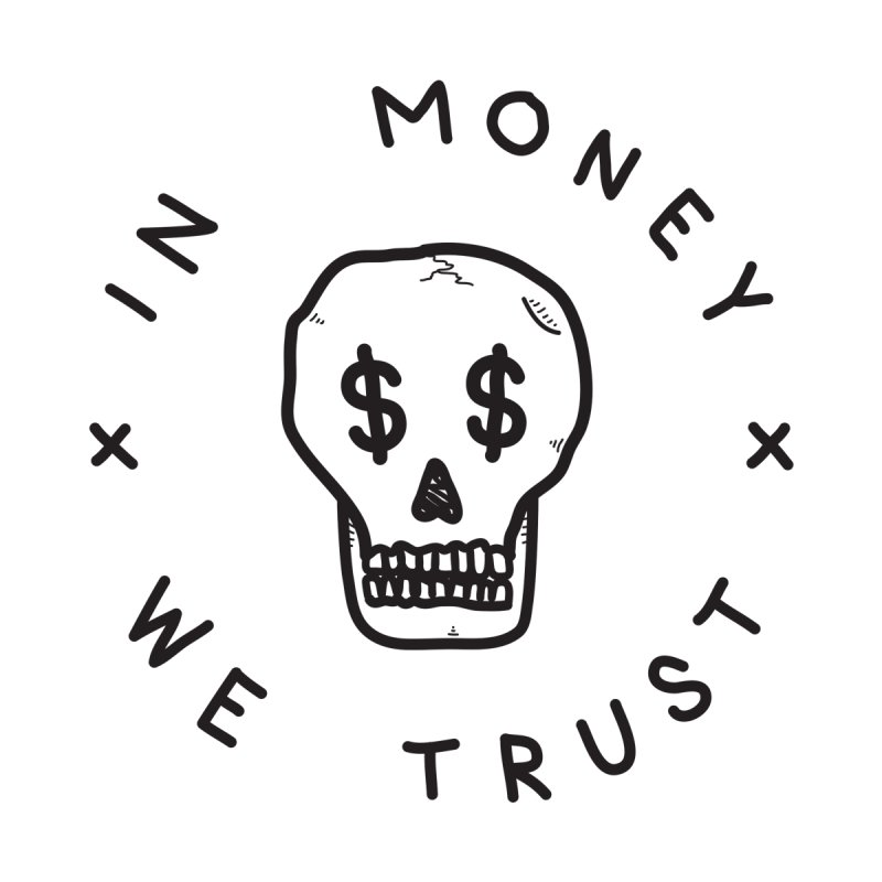In Money We Trust Men's T-shirt by parallelish's Artist Shop
