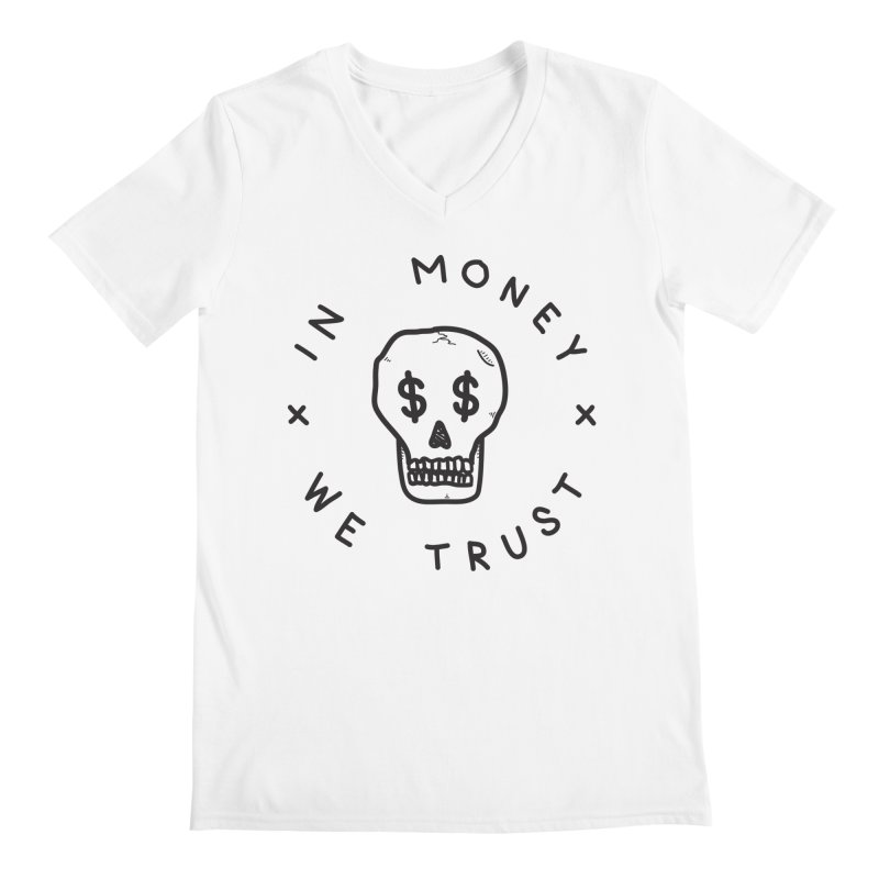 In Money We Trust Men's V-Neck by parallelish's Artist Shop