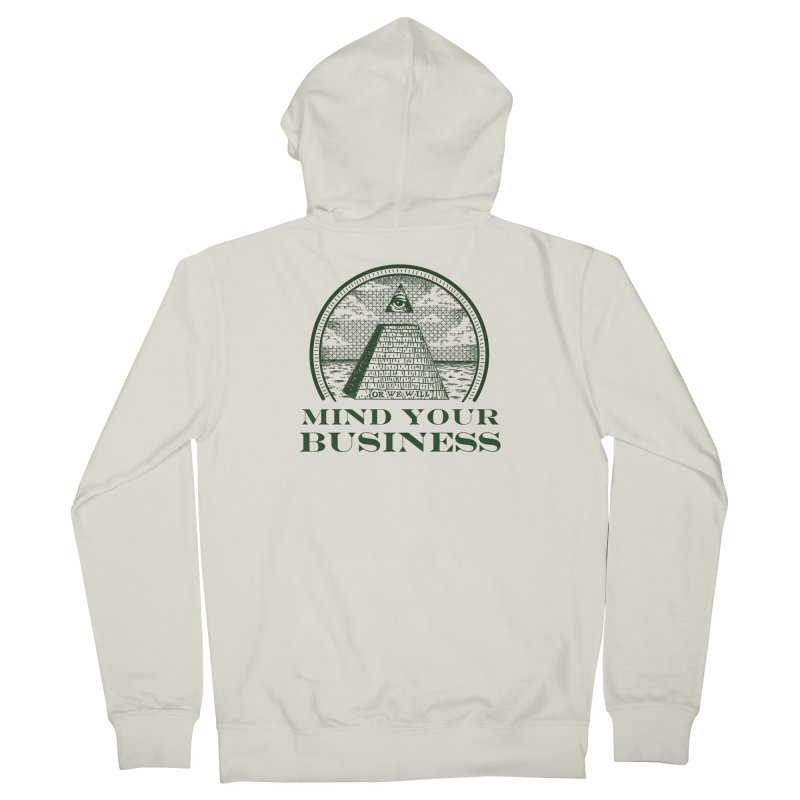 Mind Your Business Men's Zip-Up Hoody by parallelish's Artist Shop