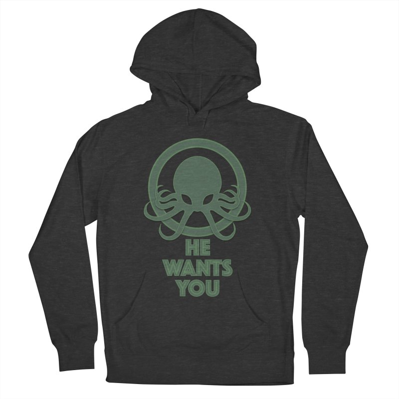 Cthulu wants you Women's Pullover Hoody by Parkaboy Designs
