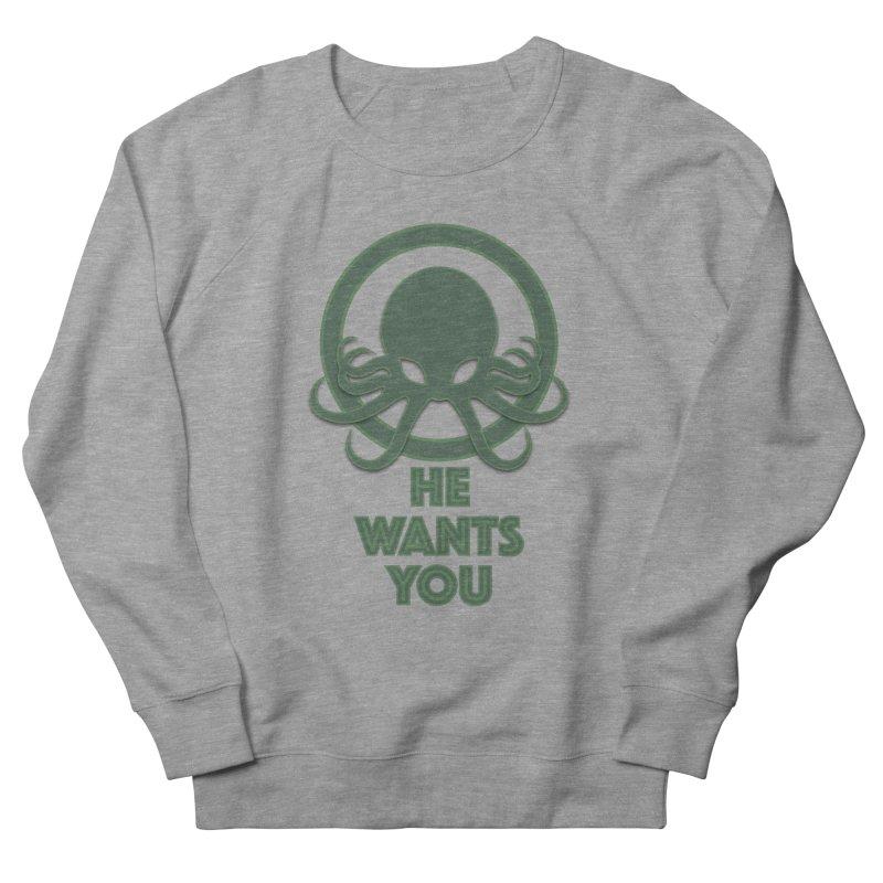 Cthulu wants you Women's Sweatshirt by Parkaboy Designs