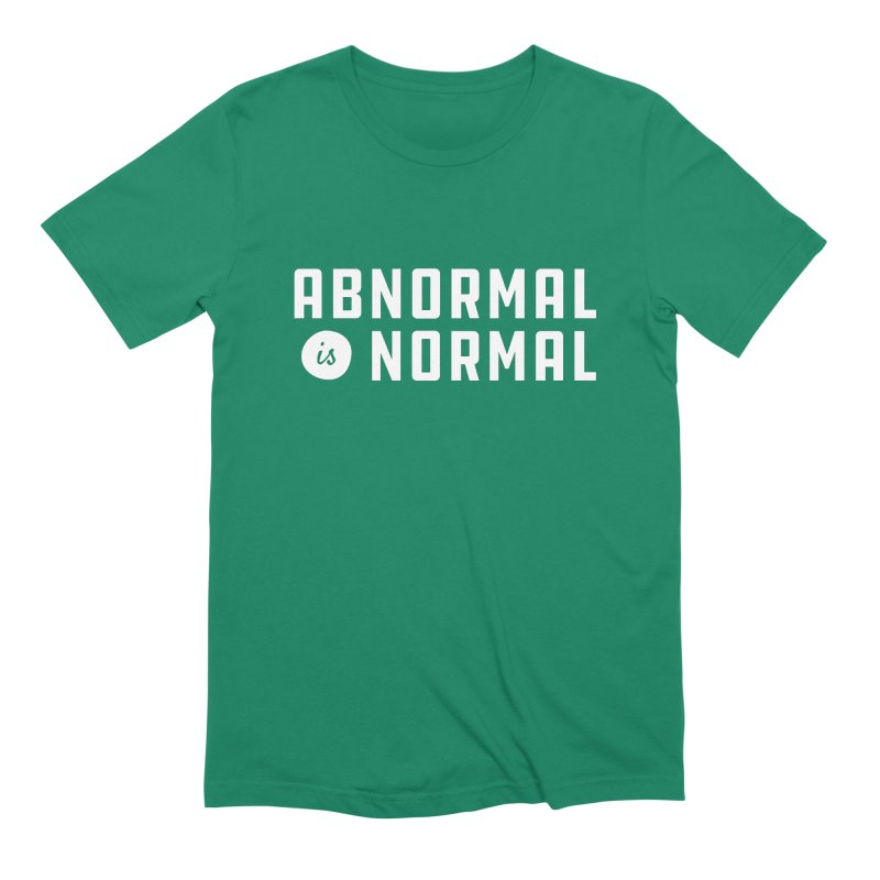 Abnormal is Normal Men's Extra Soft T-Shirt by A Wonderful Shop of Wonderful Wonders