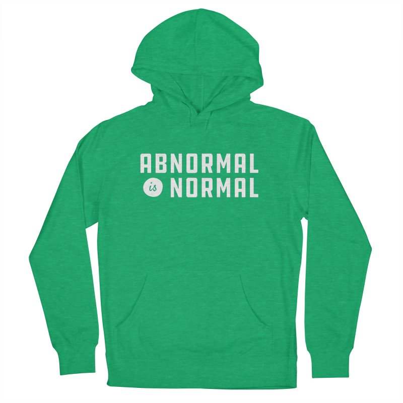 Abnormal is Normal in Women's French Terry Pullover Hoody Heather Kelly by A Wonderful Shop of Wonderful Wonders