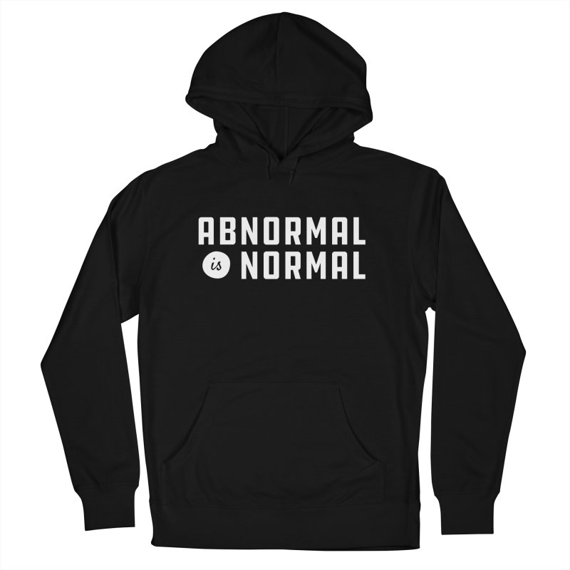Abnormal is Normal Men's French Terry Pullover Hoody by A Wonderful Shop of Wonderful Wonders