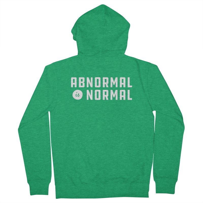 Abnormal is Normal Women's French Terry Zip-Up Hoody by A Wonderful Shop of Wonderful Wonders