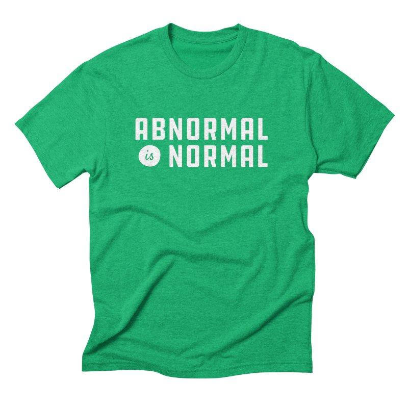 Abnormal is Normal Men's Triblend T-Shirt by A Wonderful Shop of Wonderful Wonders