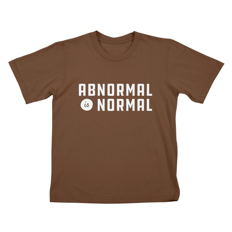 Abnormal is Normal Kids T-Shirt by A Wonderful Shop of Wonderful Wonders