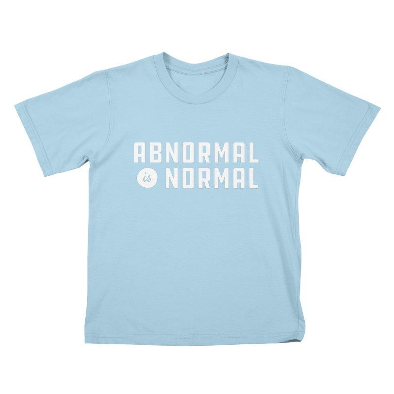 Abnormal is Normal Kids T-Shirt by A Wonderful Shop of Wonderful Wonders