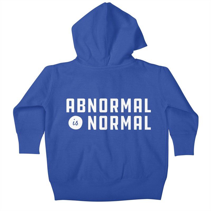 Abnormal is Normal Kids Baby Zip-Up Hoody by A Wonderful Shop of Wonderful Wonders