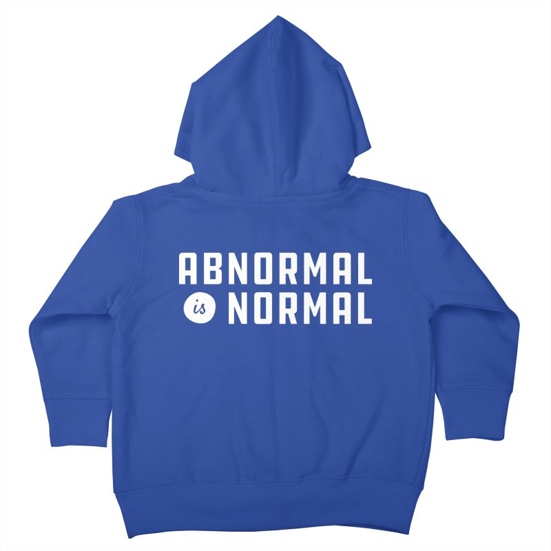 Abnormal is Normal Kids Toddler Zip-Up Hoody by A Wonderful Shop of Wonderful Wonders