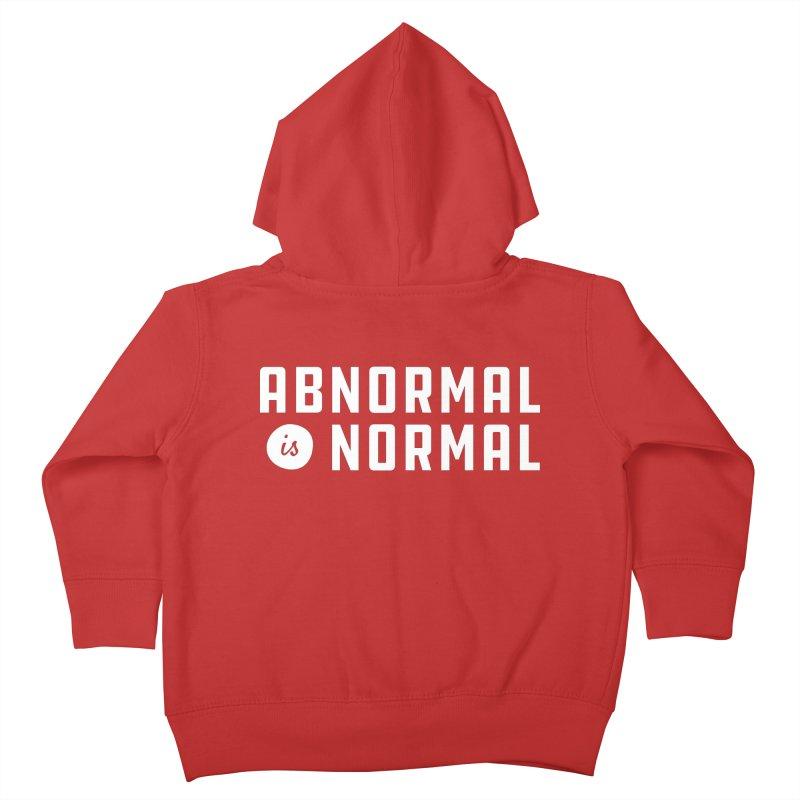 Abnormal is Normal Kids Toddler Zip-Up Hoody by A Wonderful Shop of Wonderful Wonders