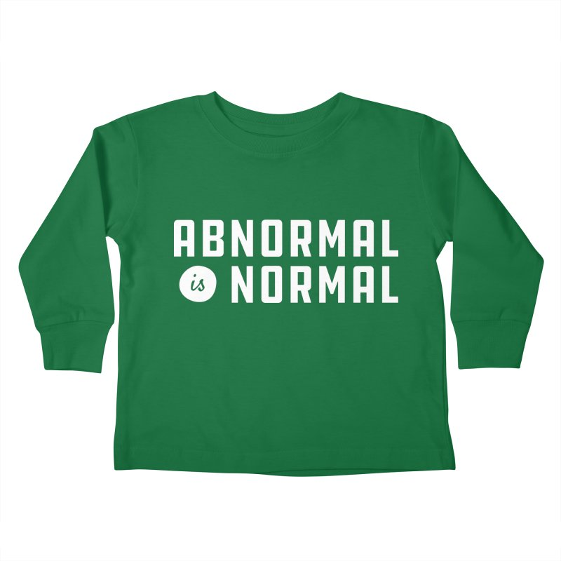 Abnormal is Normal Kids Toddler Longsleeve T-Shirt by A Wonderful Shop of Wonderful Wonders