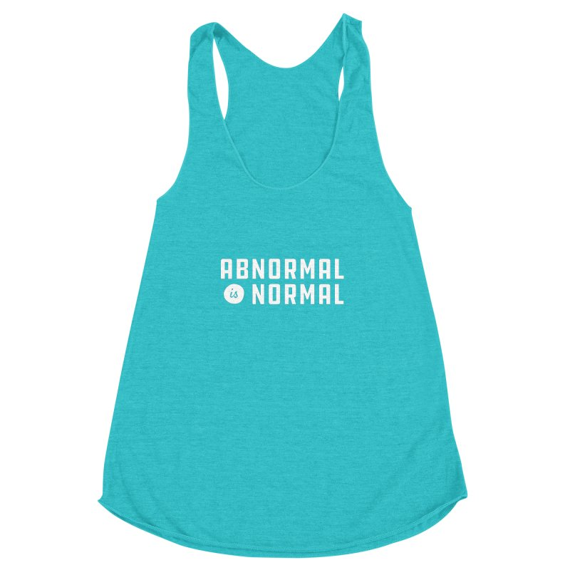 Abnormal is Normal Women's Racerback Triblend Tank by A Wonderful Shop of Wonderful Wonders
