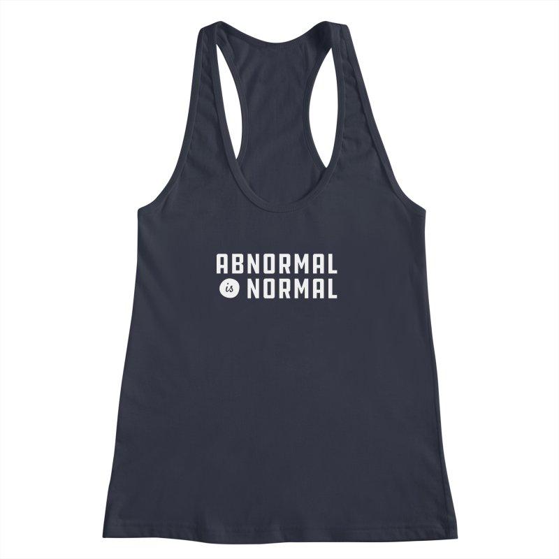 Abnormal is Normal Women's Racerback Tank by A Wonderful Shop of Wonderful Wonders