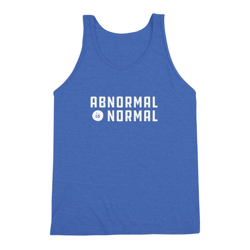 Abnormal is Normal Men's Triblend Tank by A Wonderful Shop of Wonderful Wonders