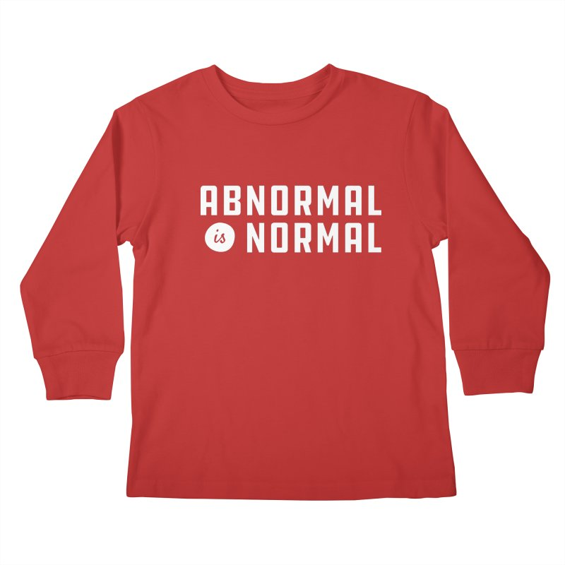 Abnormal is Normal Kids Longsleeve T-Shirt by A Wonderful Shop of Wonderful Wonders