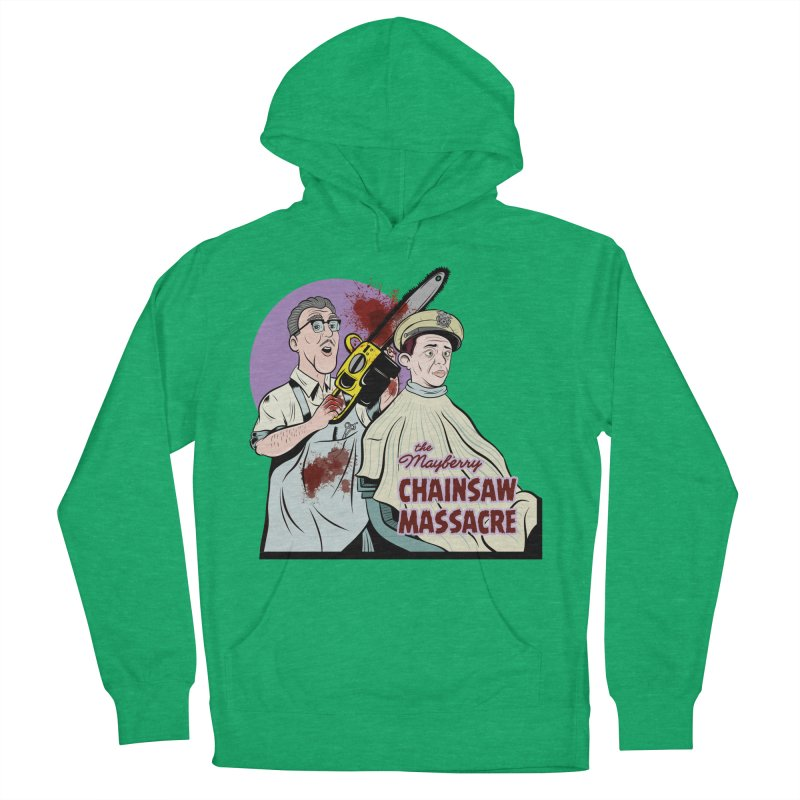 Mayberry Chainsaw Massacre Women's Pullover Hoody by Pat Higgins Illustration