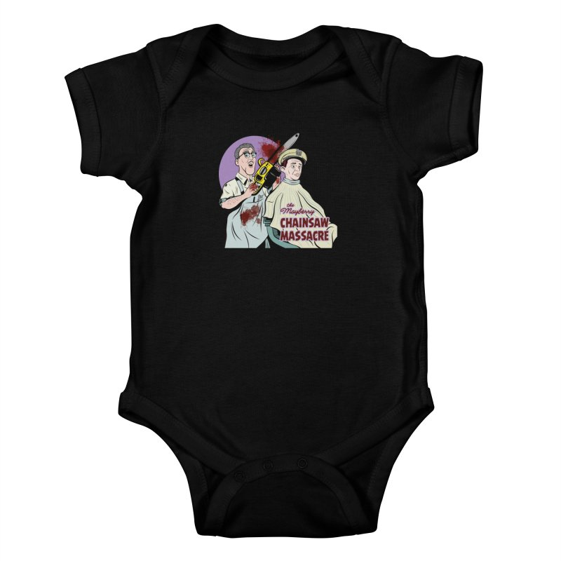Mayberry Chainsaw Massacre Kids Baby Bodysuit by Pat Higgins Illustration