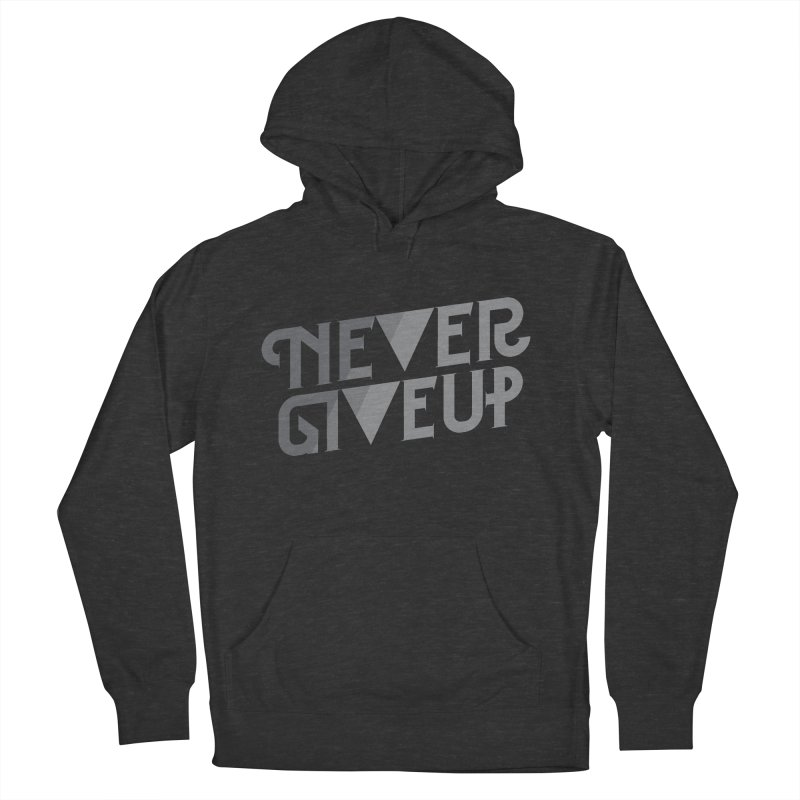 Never Give Up! Women's Pullover Hoody by Paulo Bruno Artist Shop