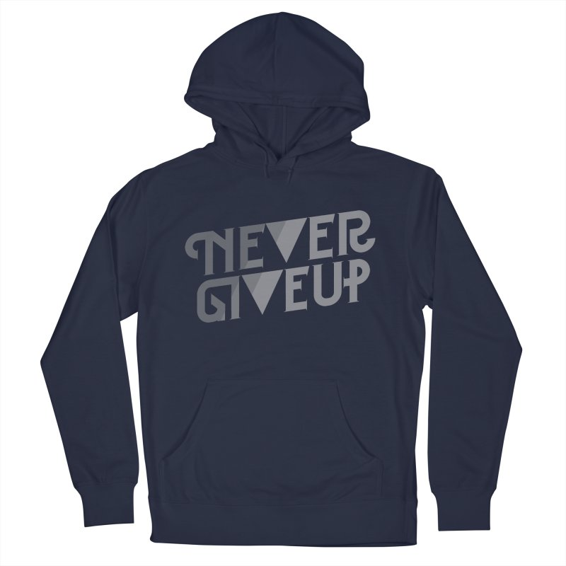 Never Give Up! Men's Pullover Hoody by Paulo Bruno Artist Shop