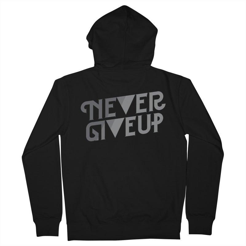 Never Give Up! Men's Zip-Up Hoody by Paulo Bruno Artist Shop