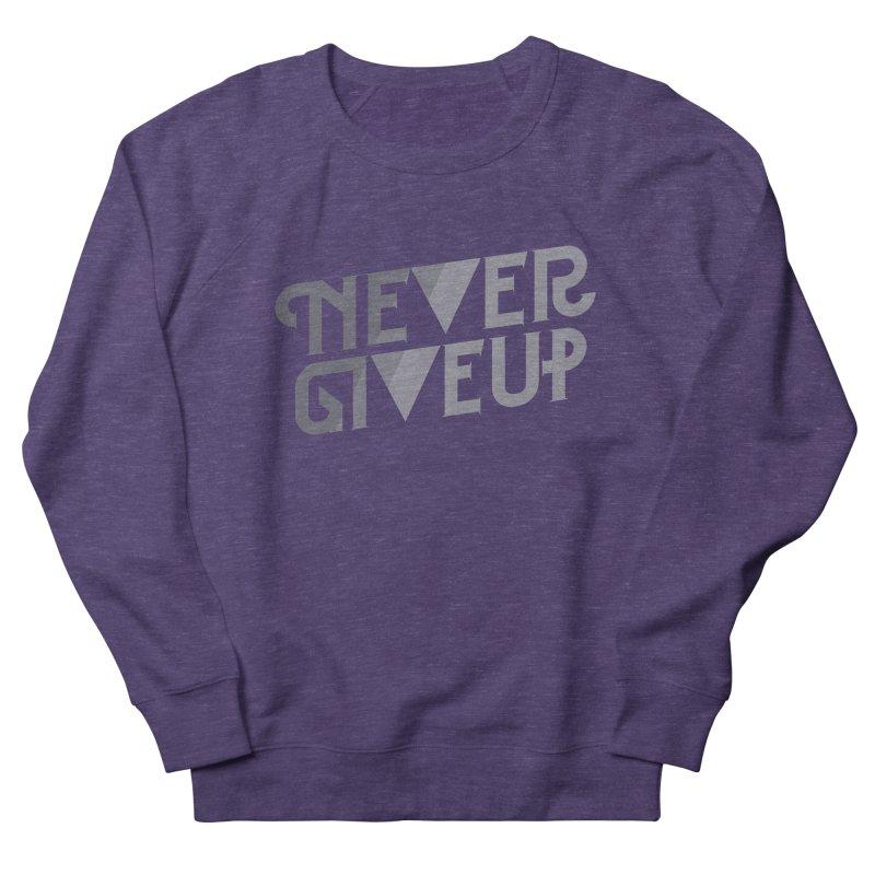 Never Give Up! Women's Sweatshirt by Paulo Bruno Artist Shop