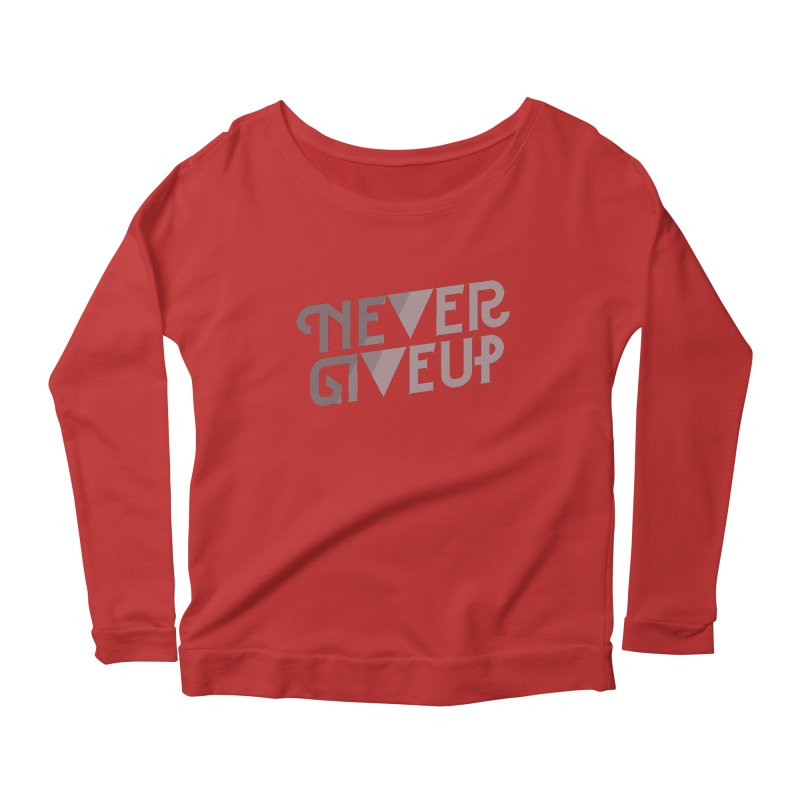 Never Give Up! Women's Longsleeve Scoopneck  by Paulo Bruno Artist Shop