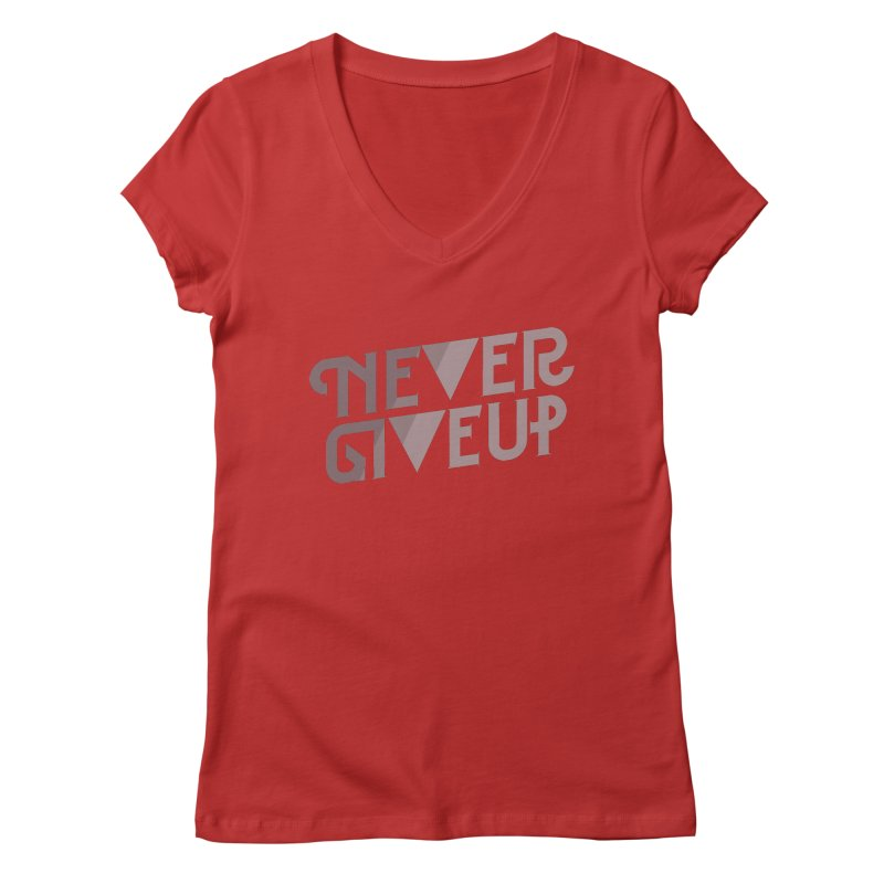 Never Give Up! Women's V-Neck by Paulo Bruno Artist Shop