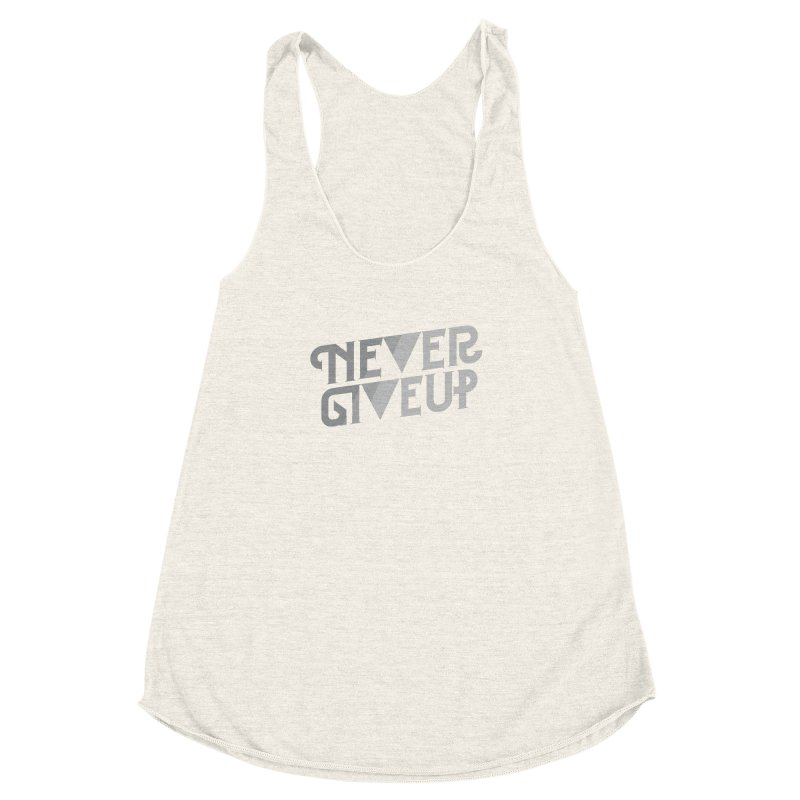 Never Give Up! Women's Racerback Triblend Tank by Paulo Bruno Artist Shop
