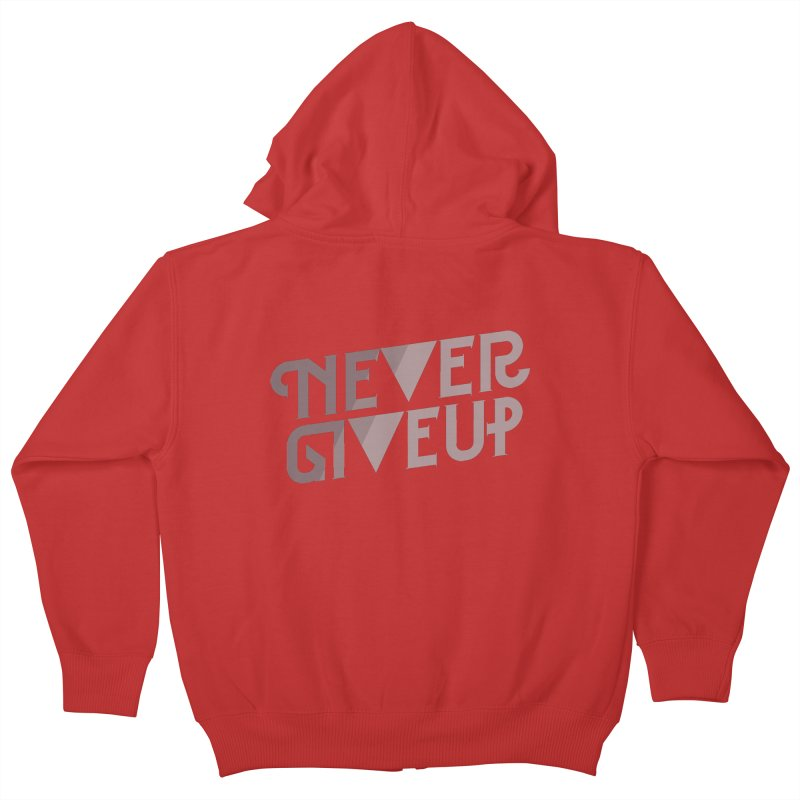 Never Give Up! Kids Zip-Up Hoody by Paulo Bruno Artist Shop