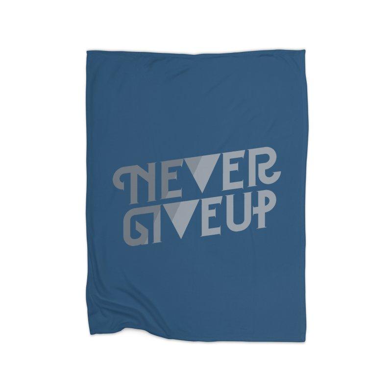 Never Give Up! Home Fleece Blanket Blanket by Paulo Bruno Artist Shop