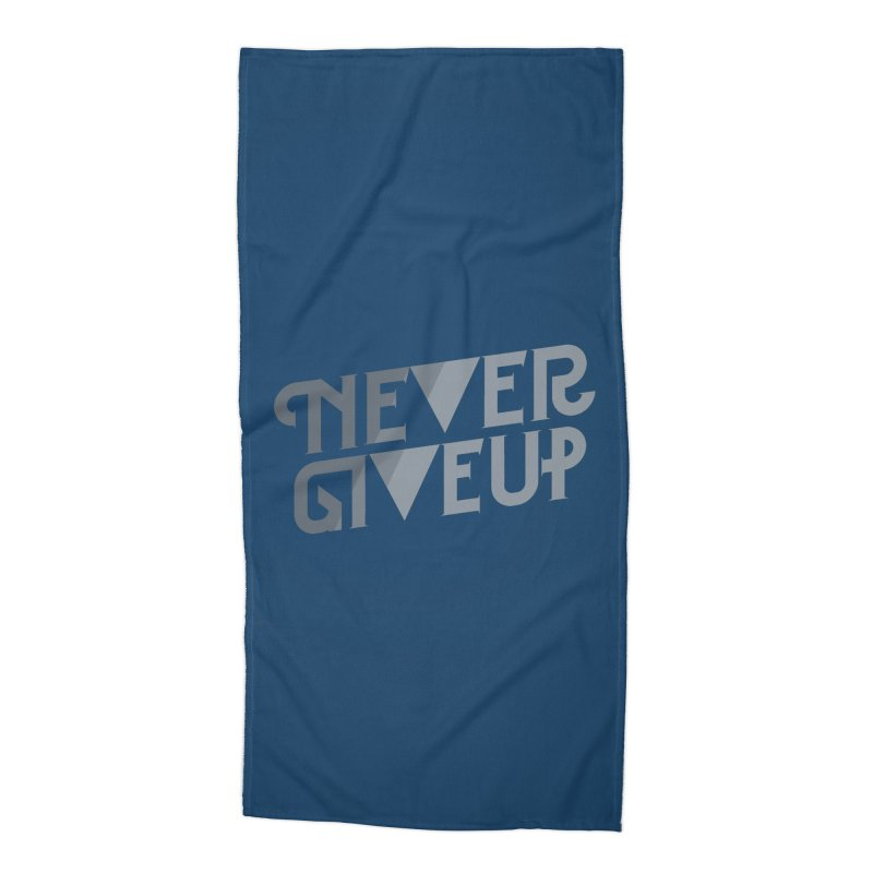 Never Give Up! Accessories Beach Towel by Paulo Bruno Artist Shop