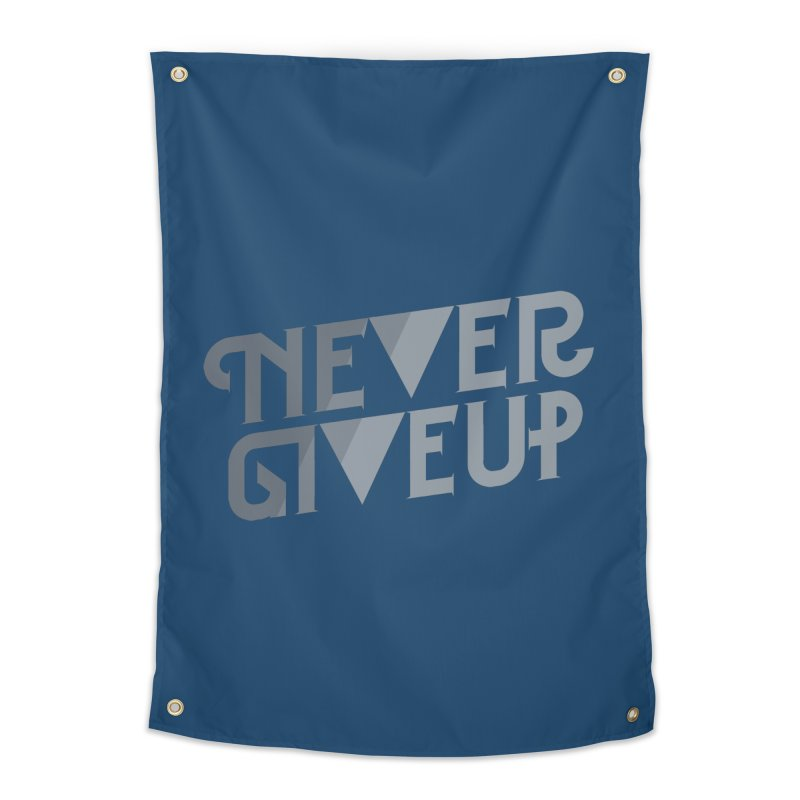 Never Give Up! Home Tapestry by Paulo Bruno Artist Shop