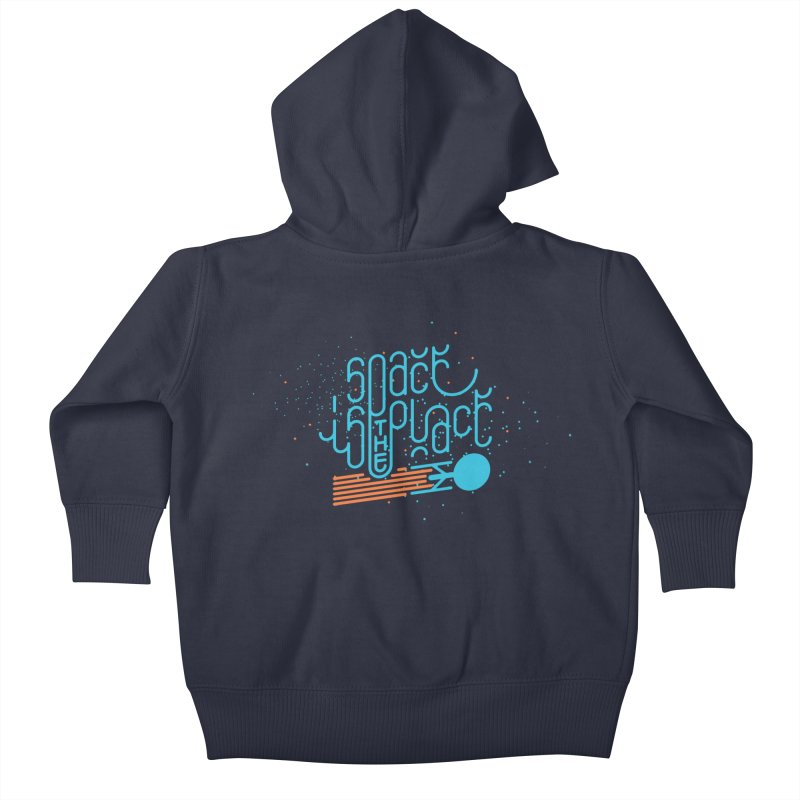 Space is the Place Kids Baby Zip-Up Hoody by Paulo Bruno Artist Shop