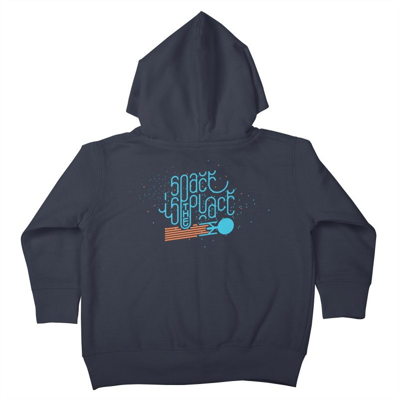 Space is the Place Kids Toddler Zip-Up Hoody by Paulo Bruno Artist Shop